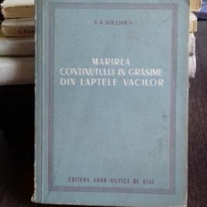 MARIREA CONTINUTULUI DE GRASIME DIN LAPTELE VACILOR - A.A. SOLOVIEV
