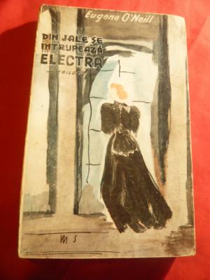 Eugene O'Neill - Din jale se intrupeaza Electra - Colectia Teatru 1945 foto