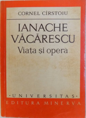 IANACHE VACARESCU - VIATA SI OPERA de CORNEL CIRSTOIU , 1974 foto