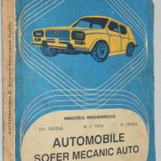 Automobile. Sofer mecanic auto - manual pentru scoli profesionale - 1994 - Carti auto
