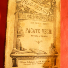 Ion Chiru Nanov - Pacate vechi -inc.sec.XX BPT 575 Libraria Leon Alcalay