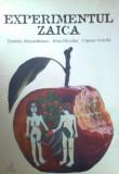 DANIELA ALEXANDRESCU, I. NICOLAU, C. VOICILA - EXPERIMENTUL ZAICA