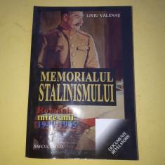 MEMORIALUL STALINISMULUI = LIVIU VALENAS - Carte Istorie