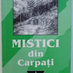 MISTICI DIN CARPATI de VASILE ANDRU , 2000