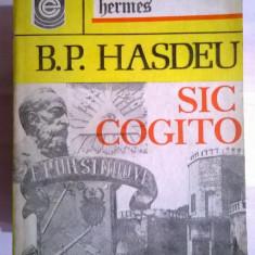 B. P. Hasdeu – Sic cogito - Carte Filosofie