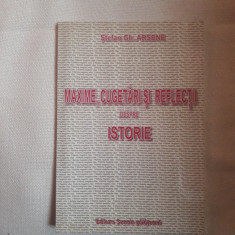 Maxime, cugetari , reflectii despre istorie- Stefan Gh. Arsene