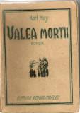 KARL MAY - VALEA MORTII - 1947, Alta editura, Karl May