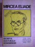 Mircea Eliade - Secretul doctorului Honigberger {Proza fantastica 2}
