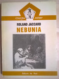 Roland Jaccard – Nebunia