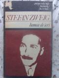 Lumea De Ieri - Stefan Zweig ,415009