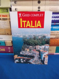 ITALIA , GHID COMPLET  , EDITURA AQUILA , 2008