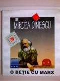 Mircea Dinescu – O betie cu Marx