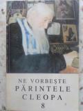 Ne Vorbeste Parintele Cleopa 8 - Necunoscut ,415119