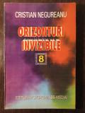 Orizonturi Invizibile- Cristian Negureanu(cu dedicatie ,autograf)