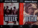 In umbra lui Hitler (vol. I + II)  -  Albert Speer