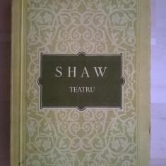 George Bernard Shaw – Teatru - Carte Teatru