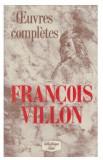 Francois Villon - Oeuvres completes cartonata cu supracoperta ed. de buzunar