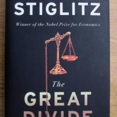 Joseph E. Stiglitz - The Great Divide - Carte Economie Politica