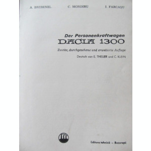 Autoturismul Dacia 1300 (limba germana) - A. Brebenel , C. Mondiru , I. Farcasu