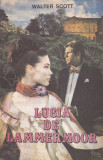 WALTER SCOTT - LUCIA DE LAMMERMOOR, Walter Scott