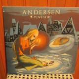 - Y-  ANDERSEN - POVESTIRI - FETITA CU CHIBRITURILE / AMNARUL / PRIVIGHETOAREA, VINIL