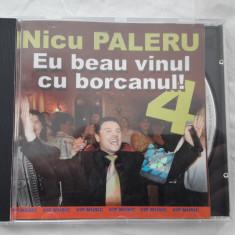 NICU PALERU - EU BEAU VINUL CU BORCANUL , CD