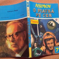 O Piatra Pe Cer. Teora, 1994 - Isaac Asimov - Carte SF
