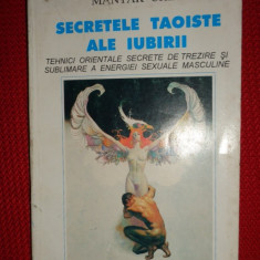 Secretele taoiste ale iubirii an 1994/286pag- Mantak Chia - Carte ezoterism