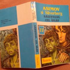 Baietelul Cel Urat - Isaac Asimov, Robert Silverberg - Carte SF, An: 1995, Teora