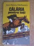 S. Petroniu, F. Topescu - Calaria pentru toti