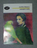 Martha Bibescu - Papagalul verde BPT 1484