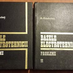 Bazele electrotehnicii - R. Radulet (2vol.) - Carti Energetica