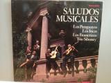 LOS PARAGUAYOS/LOS INCAS...- SALUDOS MUSICALES (1969/PHILIPS/RFG) - VINIL/ca NOU