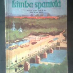 Limba spaniola - Manual pentru clasa a X-a (anul VI de studiu), 1980 - T. Pana - Curs Limba Spaniola