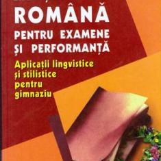 Limba si literatura romana pentru examene si performanta - Aplicatii lingvistice si