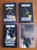 Ioan Dan – ciclul Cavalerii (4 titluri)