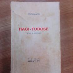 Hagi-Tudose, tipuri si moravuri - DELAVRANCEA - Carte veche