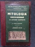 Mitologia Greco-romana In Lectura Ilustrata- Popa Lisseanu -RAFT 2