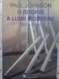 O Istorie A Lumii Moderne 1920-2000 - Paul Johnson ,416007