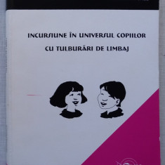 I. Mititiuc, T. Purle - Incursiune in Universul Copiilor cu Tulburari de Limbaj