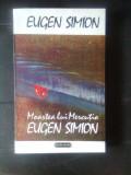 Eugen Simion - Moartea lui Mercutio - Fragmente de jurnal (Nemira, 1993)