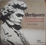 Beethoven Concert pentru vioară și orchestră în re major, VINIL, electrecord