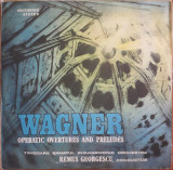 Wagner - Uverturi și Preludii din Opere