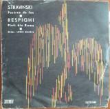 Stravinski - Pasărea de foc - Respighi - Pinii din Roma, VINIL, electrecord