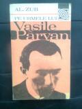 Al. Zub - Pe urmele lui Vasile Parvan (Editura Sport-Turism, 1983)