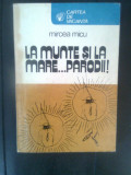 Mircea Micu - La munte si la mare... parodii! (1980; ilustratii de Florin Puca)