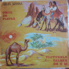 Silvia Kerim - Omul de piatră-Fluturele galben de-o zi, VINIL, electrecord