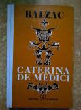 Honore de Balzac – Caterina de Medici, Honore de Balzac