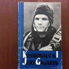 Kosmonaut nr 1 juri gagarin cosmonaut yuri iuri gagarin carte in limba germana, Alta editura
