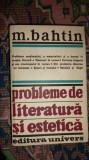 Probleme de literatura si estetica an 1982/598pag- Bahtin